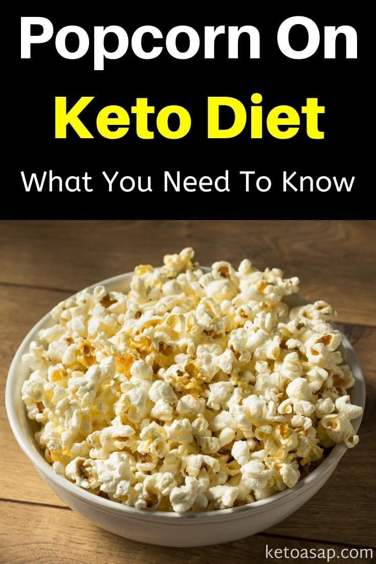 Can You Eat Popcorn On The Keto Diet Popcorn Diet Keto Diet Healthy Popcorn