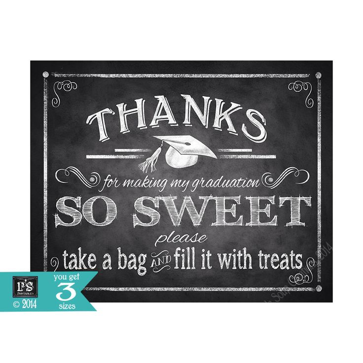 Printable Graduation Thank you Sign great for dessert or candy bar - Chalkboard Printable - Print yourself by PSPrintables on Etsy https://www.etsy.com/listing/230294223/printable-graduation-thank-you-sign