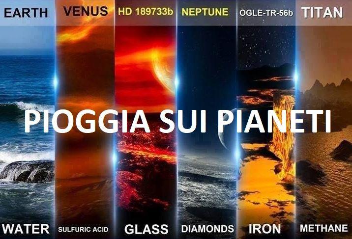 Pioggia di Diamanti, cristalli vetro, ferro…Ecco cosa piove negli altri pianeti