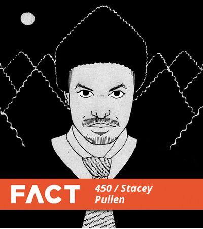 FACT mix 450 Stacey Pullen