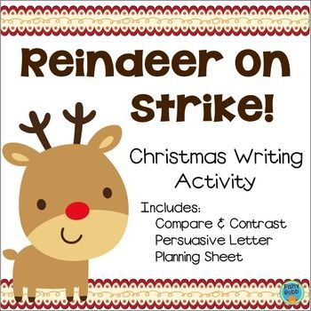FREE opinion writing activity - Reindeer On Strike!