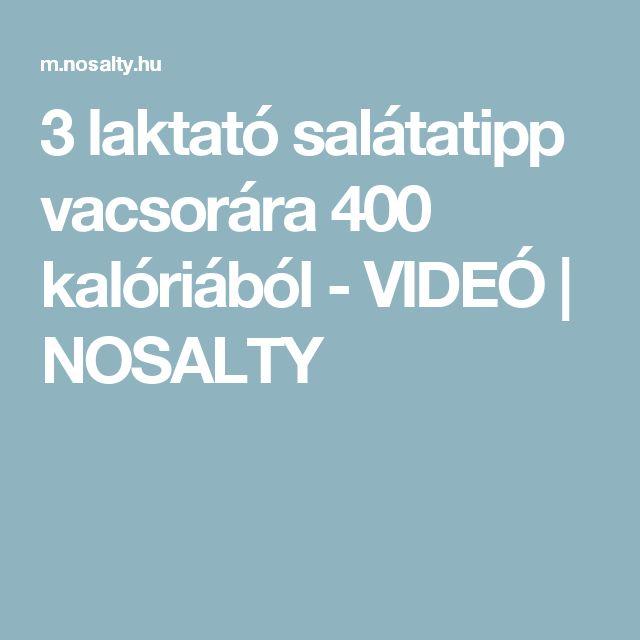 3 laktató salátatipp vacsorára 400 kalóriából - VIDEÓ | NOSALTY