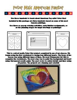 This is a resource for teaching about the art of Peter Max. Included are three worksheets that can be used for simple coloring, or as a way to plan a larger more in depth assignment. These worksheets can be used for coloring with early elementary students; or