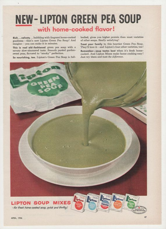 1956 Lipton Pea Green Soup Advertisement by fromjanet on Etsy, $5.00 >>> Wow! Who thought this looked appealing?? Does it double as PAINT I wonder?? :-D