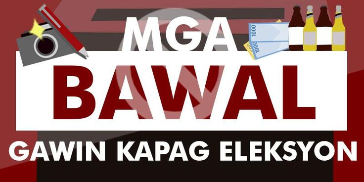 Dos and don'ts during Eleksyon 2016 The Education and Information Department of the Commission on Elections reminded the public to be aware of the following election dos and donts.