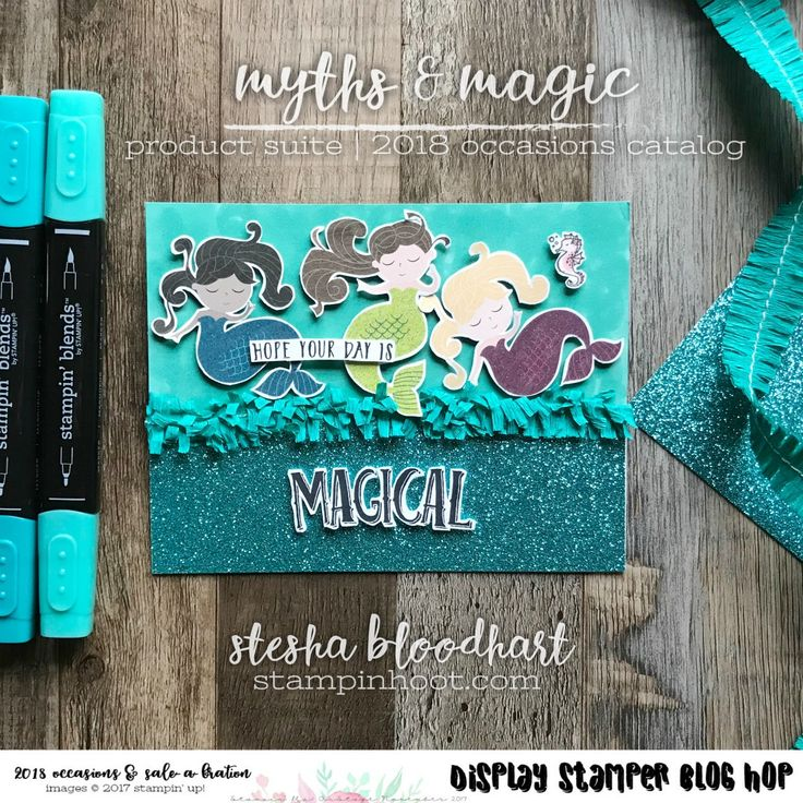 Welcome to Day Five of the 2017 OnStage Display Stampers Blog Hop. Today I am featuring Mermaids from the 2018 Occasions Catalog. Myths & Magic Suite.