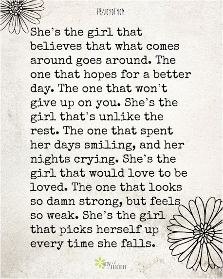 She's the girl that believes that what comes around goes around.