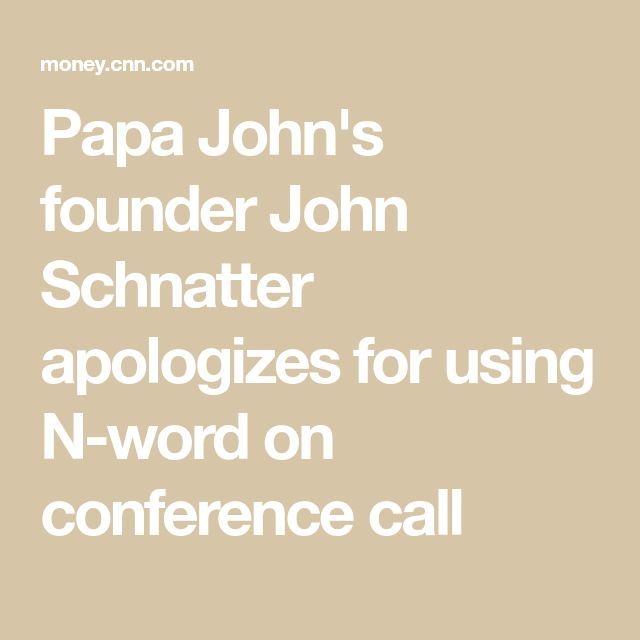 #conference #conference #apologizes #schnatter #chairman