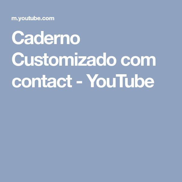 Caderno Customizado com contact - YouTube