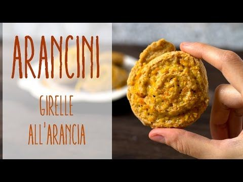 Arancini vegan | Girelle dolci all'arancia - Il Goloso Mangiar Sano