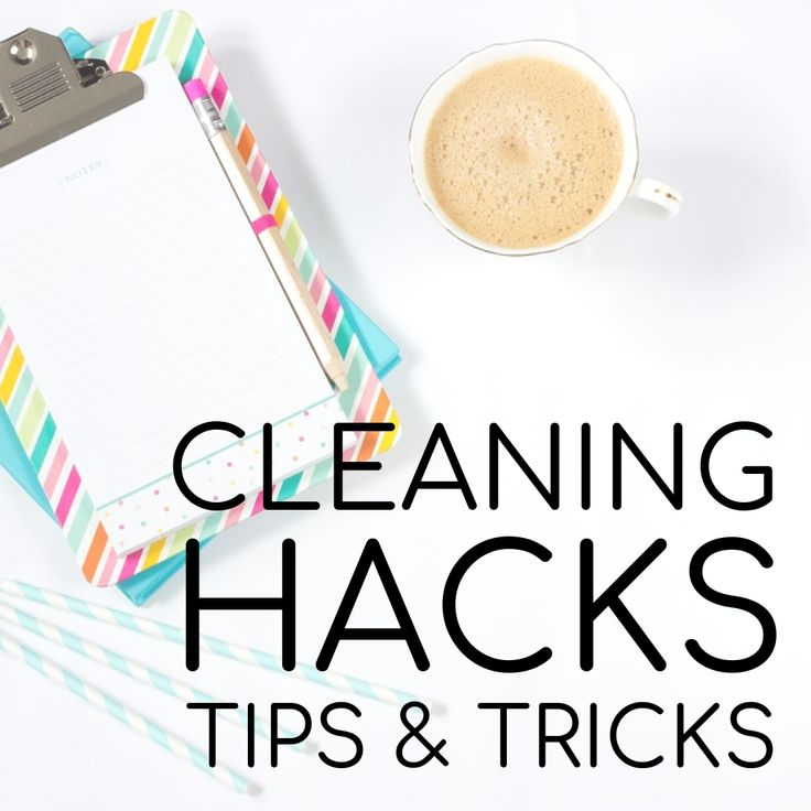 Cleaning Hacks Tips and Tricks