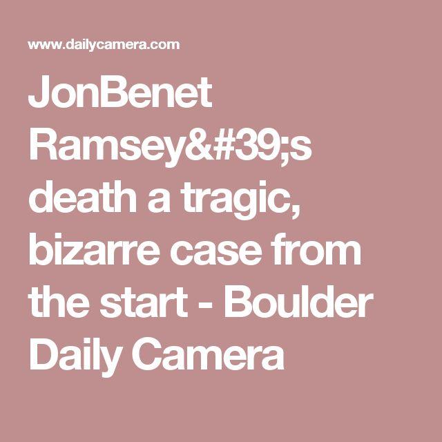 JonBenet Ramsey's death a tragic, bizarre case from the start  - Boulder Daily Camera