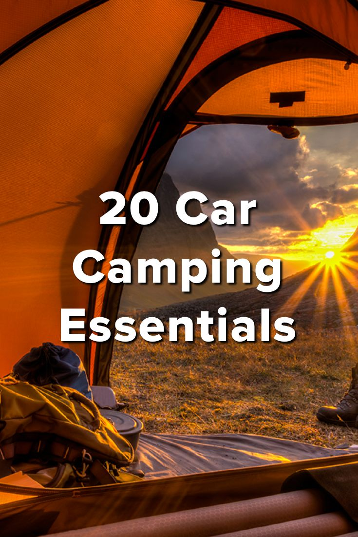 20 Car Camping Essentials