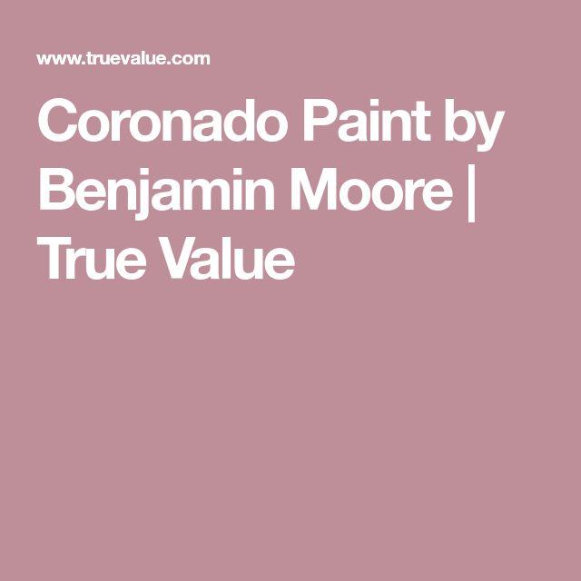 Coronado Paint by Benjamin Moore | True Value