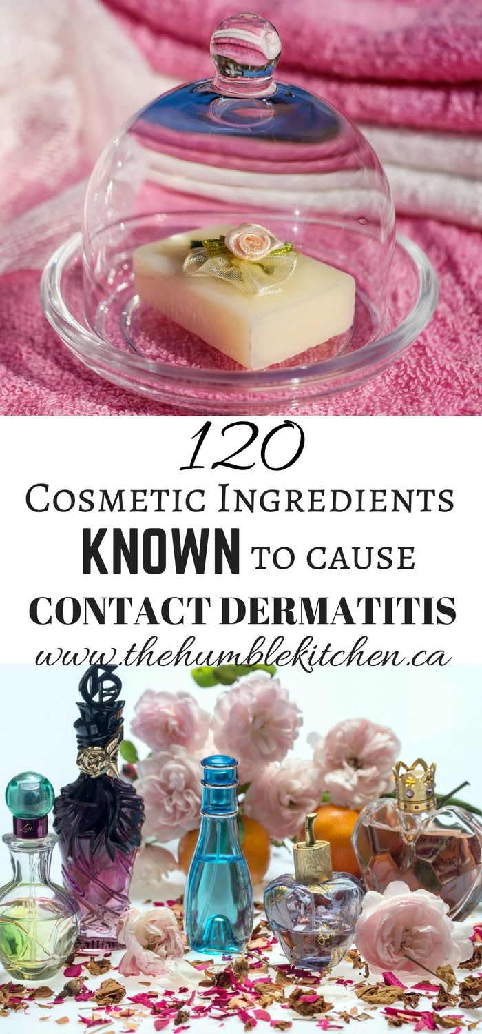 120 Cosmetic Ingredients Known To Cause Contact Dermatitis | The Humble Kitchen