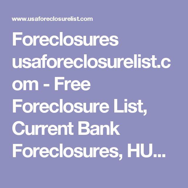 Foreclosures usaforeclosurelist.com - Free Foreclosure List, Current Bank Foreclosures, HUD Homes, HUD Properties, VA Foreclosures, Free Foreclosure listings, Foreclosure List