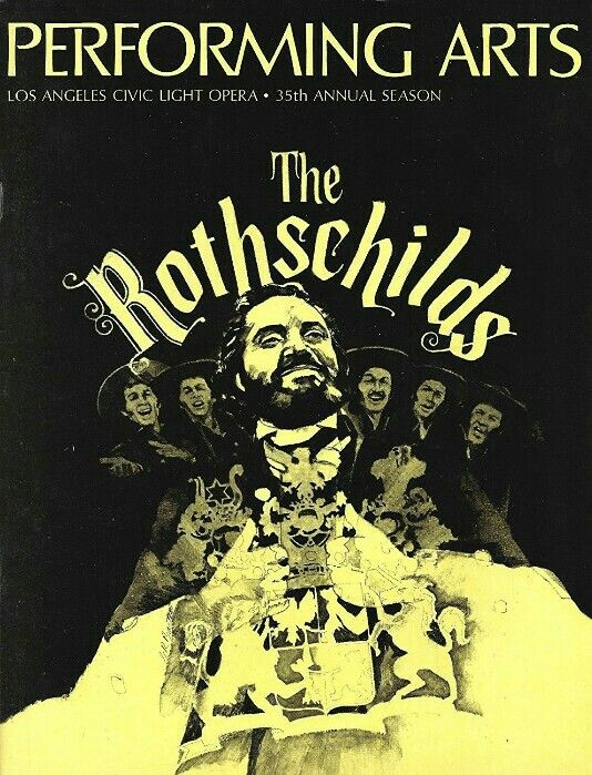 """Theatre Programme for the Premiere Los Angeles Production of the Jerry Bock / Sheldon Harnick musical """"The Rothschilds,"""" which performed from June 26 thru August 19, 1972 at the Dorothy Chandler Pavilion. Hal Linden, C. David Colson, Sandra Thornton, Richard Balin, Carol Fox Prescott, and John Eames starred in this production, which is based on the book by Frederic Morton."""