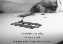 "Maybe thats why i lost it that day.... ""Goodbye"" brings back so much its become a hard word to swallow..."