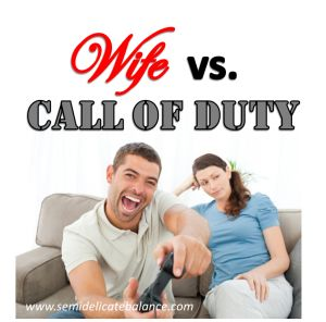 Wife Vs Call Of Duty Duty Quotes Call Of Duty Relationship Gifs