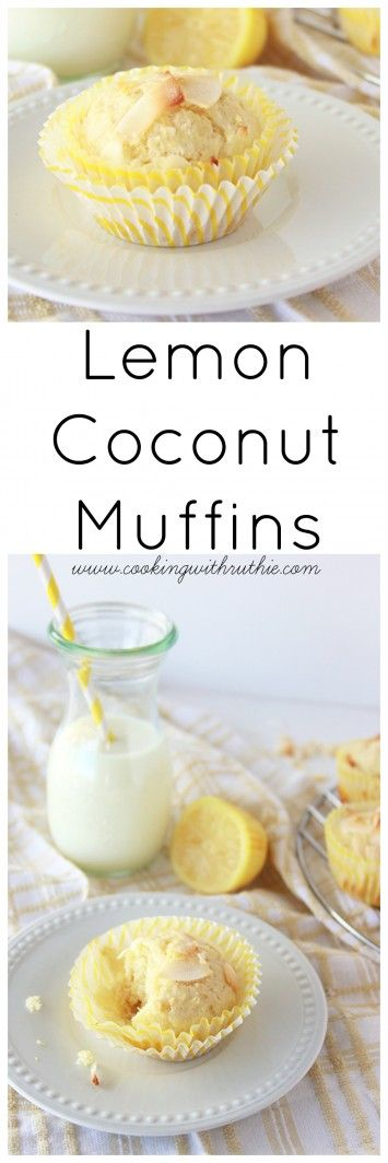Lemon Coconut Muffins on www.cookingwithruthie.com are the perfect brunch recipe!