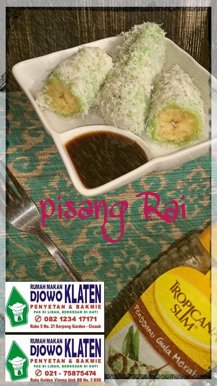 Rumah Makan DJOWO KLATEN: PISANG RAI