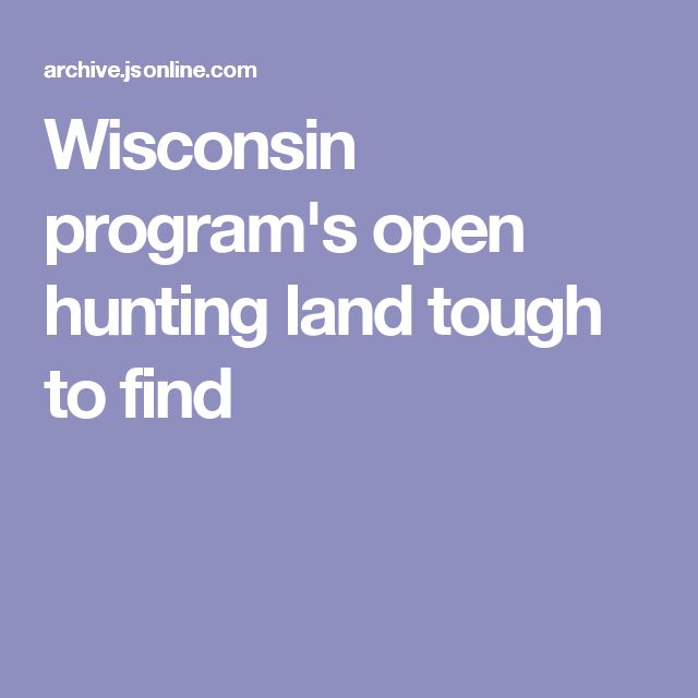 Wisconsin program's open hunting land tough to find