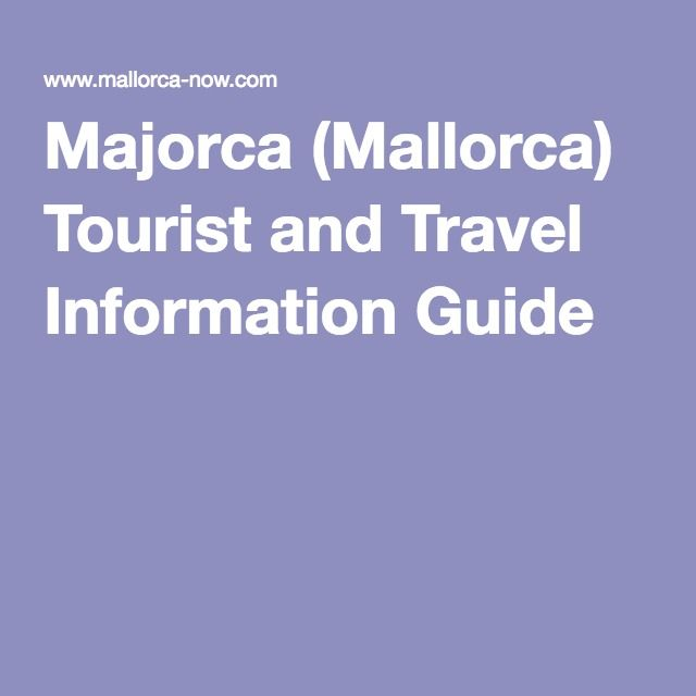 Majorca (Mallorca) Tourist and Travel Information Guide