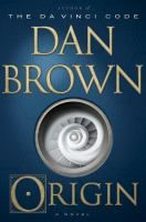 Origin (Langdon #5) by Dan Brown.  Release Date 10/3/17.