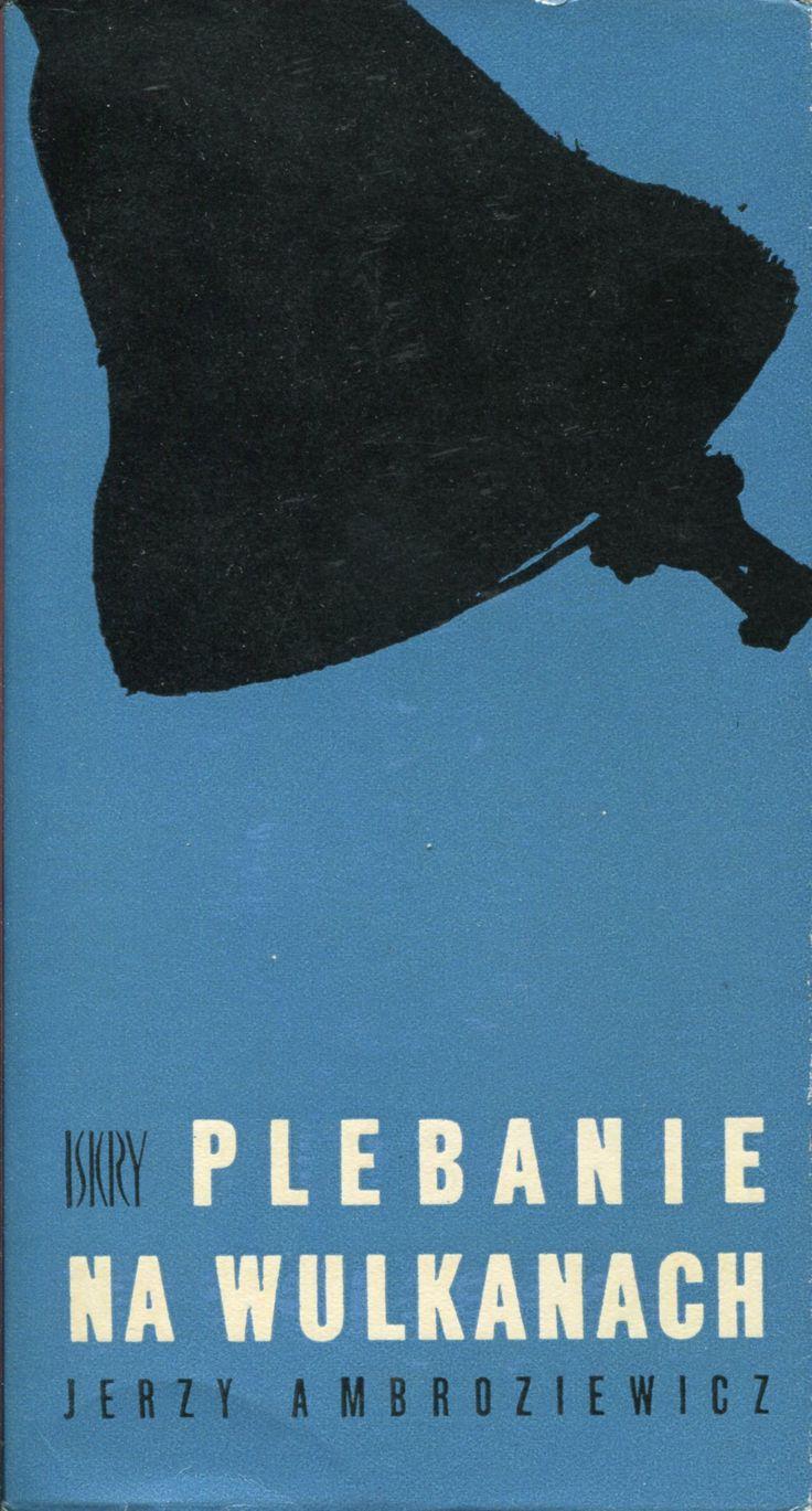 """""""Plebanie na wulkanach"""" Jerzy Ambroziewicz Cover by Jan Bokiewicz Published by Wydawnictwo Iskry 1967"""
