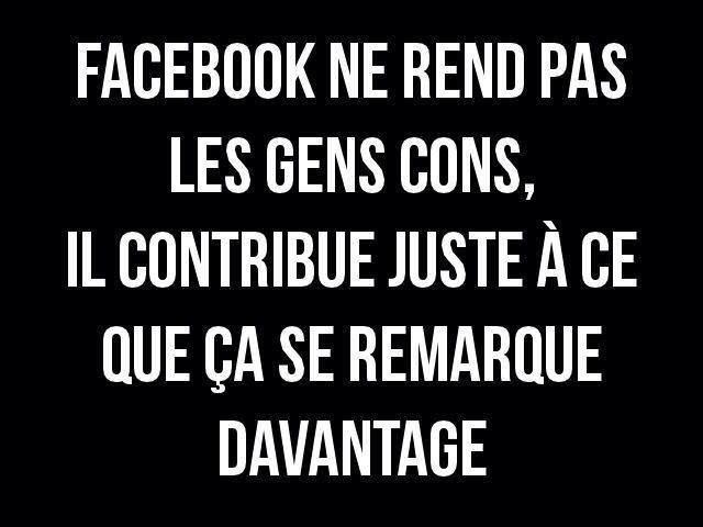 "Facebook t'as ""tuer"" !!! Karyn"