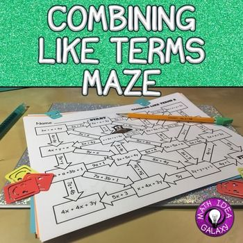 Students will be combining like terms with one variable, two variables, and one of the mazes has negative numbers. It is great for differentiation, stations or centers, partner work, or homework.  After using these 3 mazes students will be more familiar with combining like terms. Supports CCSS 8.EE.A.3, 7.EE.A.1, 6.EE.A.3, and 6.EE.A.4