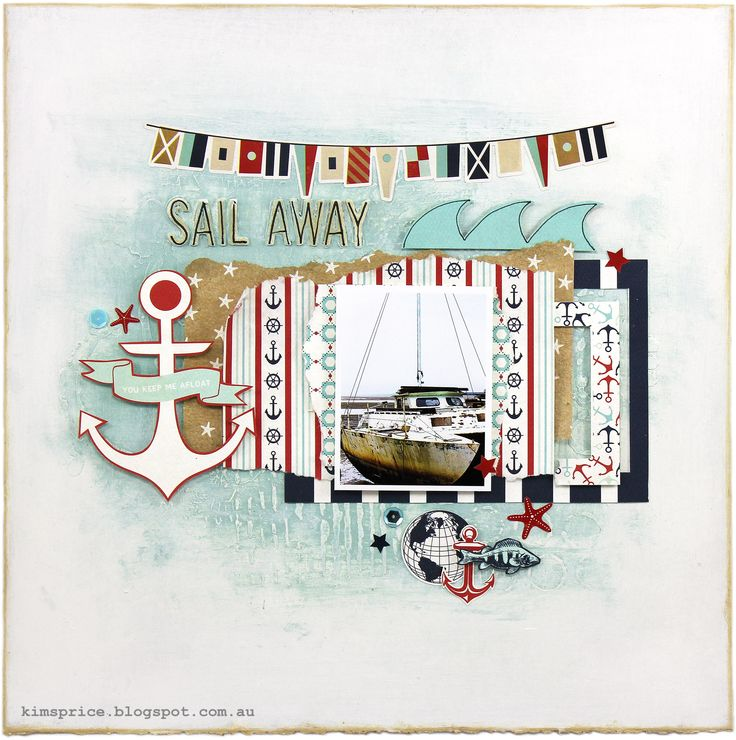 Sail Away - Scrapbook.com - Use mixed media such as inks, sprays and pastes to create a watery looking background.