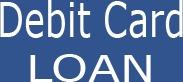 Instant Debit Card Loans- Cash Loans- Payday Loans