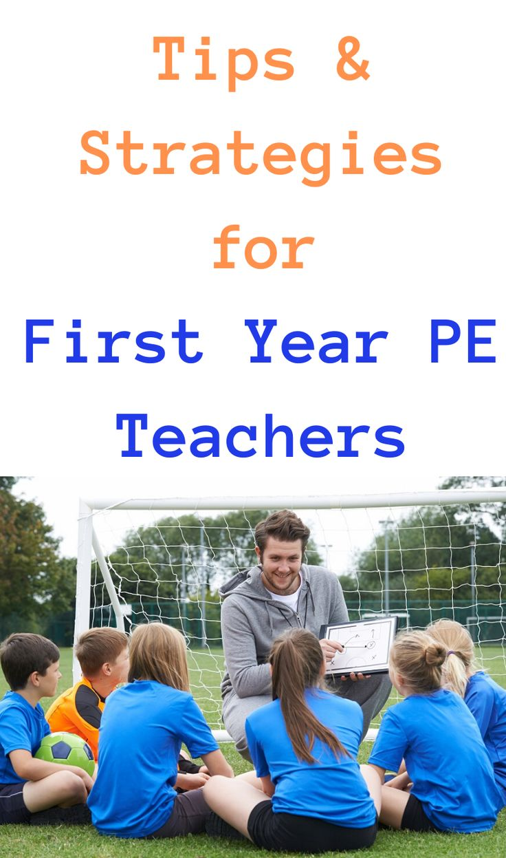 Tips & Strategies for First Year PE Teachers Physical