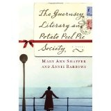 The Guernsey Literary and Potato Peel Pie Society: A Novel (Hardcover)By Annie Barrows