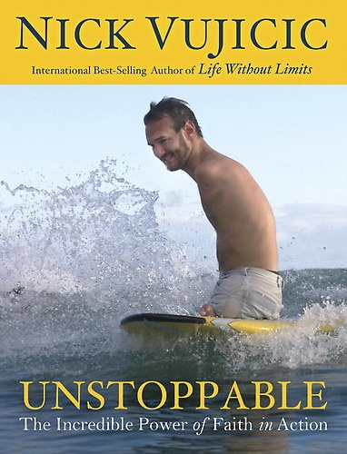 Make time to read Unstoppable by Nick Vujicic because it's absolutely worth reading. It's a book full of support!