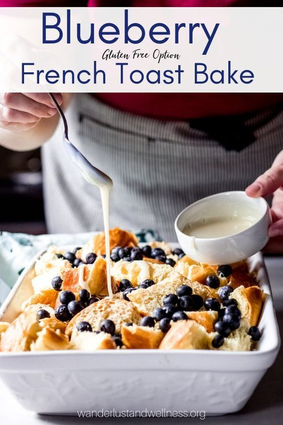 Blueberry French Toast Bake Recipe French Toast Bake Recipes Blueberry French Toast Bake