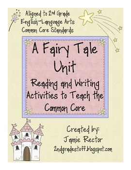 Fairy Tale Unit to Teach the Common Core - 25 ActivitiesCores Standards, United Include, Common Core Standards, Teaching Reading, English Languages Art, Tales United, Fairy Tales, Common Cores, Fairies Tales