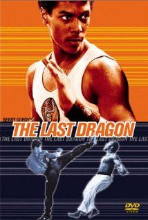 """The Last Dragon - A young man searches for the """"master"""" to obtain the final level of martial arts mastery known as the glow. Along the way he must fight an evil martial arts expert and an rescue a beautiful singer from an obsessed music promoter."""