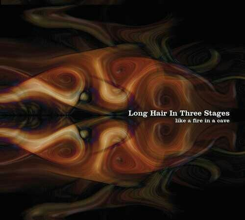 Long HairIn Three Stages: Like a fire in a Cave, CD