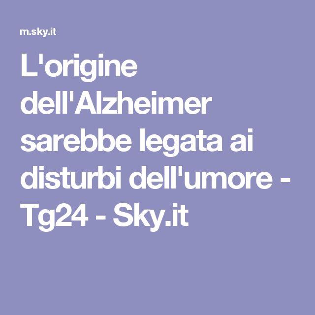 L'origine dell'Alzheimer sarebbe legata ai disturbi dell'umore - Tg24 - Sky.it