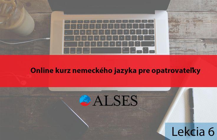 Online kurz nemeckého jazyka pre opatrovateľky lekcia 6