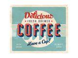 Vintage Sign - Fresh Brewed Coffee Affischer av Real Callahan