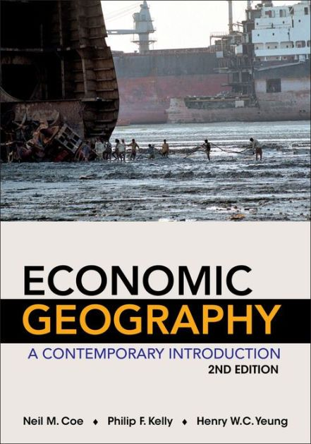 Economic Geography: A Contemporary Introduction, 2nd Edition tackles major questions of economic life, from the activities of transnational corporations and...