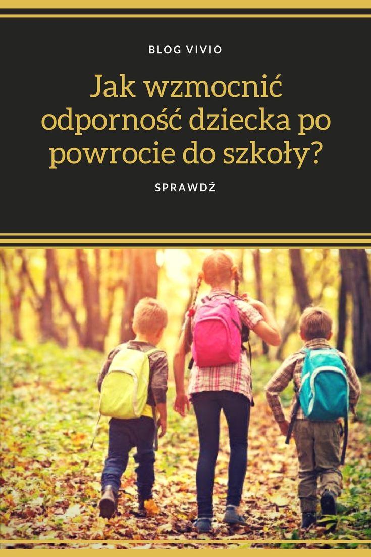 Jak wzmocnić odporność dziecka po powrocie do szkoły? Sprawdź!