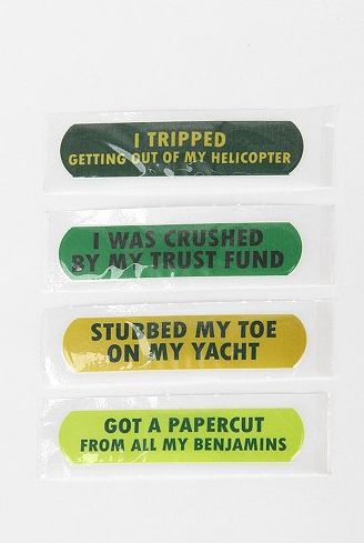 Rich people band aids - Got a paper cut from all my benjamins! Lol