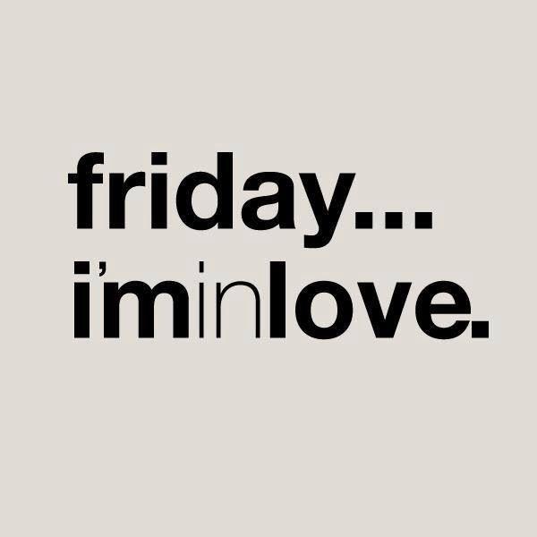 Finally its FRIDAY! #quotes #fridays #love