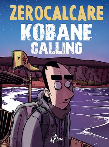Zerocalcare, Kobane Calling