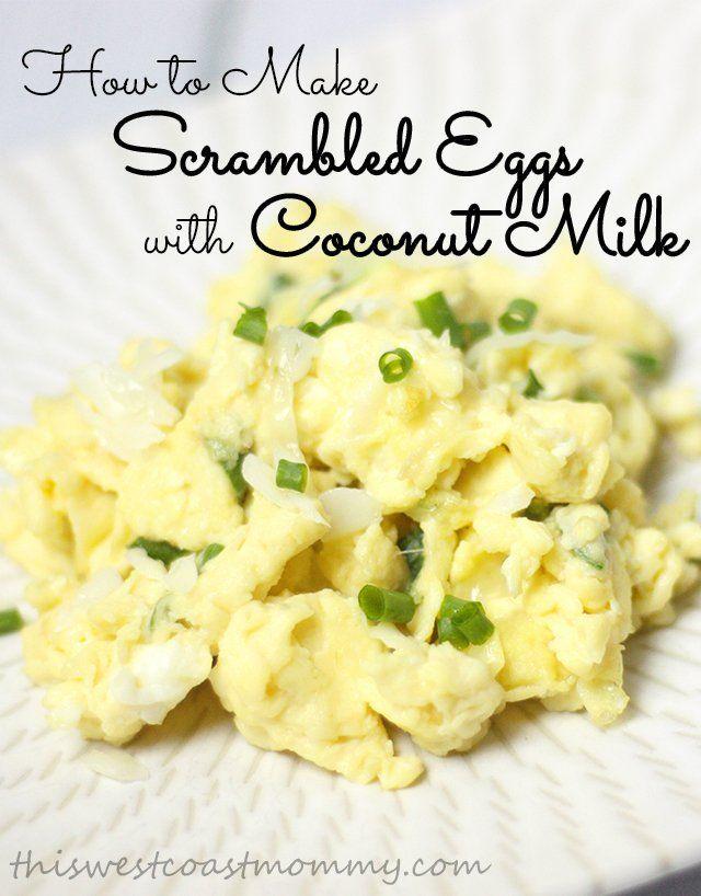 Scrambled Eggs With Coconut Milk Recipe Scrambled Eggs