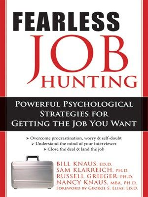 fearless job hunting powerful psychological strategies for getting the job you want by bill knaus - Job Hunting Tips For Job Hunting Strategies